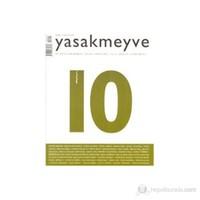 Yasakmeyve Sayı: 10 İki Aylık Şiir Dergisi