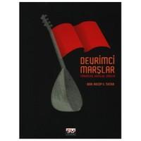 Devrimci Marşlar - Türküler Ağıtlar Şiirler