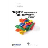Teğet'in Yıkımı - Dünyada ve Türkiye'de Küresel Krizin 2009 Enkazı ve Gelecek