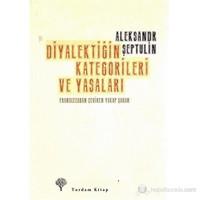 Diyalektiğin Kategorileri Ve Yasaları-Aleksandr Şeptulin