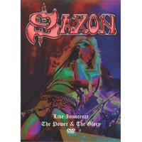 Saxon - Live Innocence / The Power And The Glory