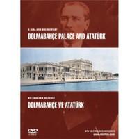 Dolmabahçe ve Atatürk (Bir Suha Arın Belgeseli)