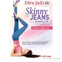 Ebru Şallı Skinny Jeans Egzersizleri (DVD)