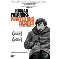Roman Polanski: Wanted And Desired (Roman Polanski: Aranan Adam)