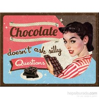 Chocolate Doesn' T Ask Magnet