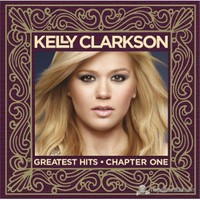 Kelly Clarkson - Rhe Greatest Hits Chapter One (CD+DVD)