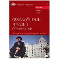 Osmanoğlu'nun Sürgünü (Ottoman's Exile) (TRT Arşiv Serisi 055) (3 DVD)
