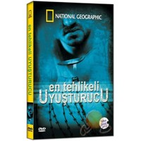 National Geographic: En Tehlikeli Uyuşturucu