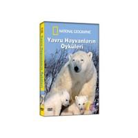 National Geoghraphıc: Yavru Hayvanların Öyküleri