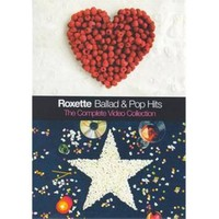 Roxette - Ballad And Pop Hits - The Complete Video Collection