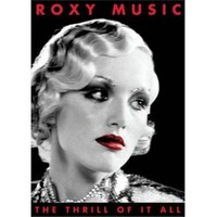 Roxy Music - The Thrill Of It All - Roxy Music 1972 - 1982 (2 DVD)