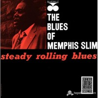 Memphis Slim - Steady Rollin' Blues