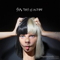 Sia - This İs Acting