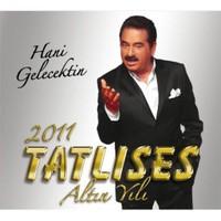 İbrahim Tatlıses - Hani Gelecektin (CD)