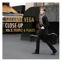 Suzanne Vega - Close-Up Vol. 2 People & Places