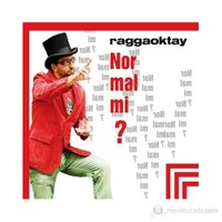 Ragga Oktay - Normal Mi?