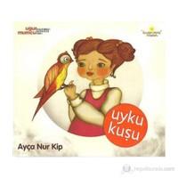 Ayça Nur Kip - Uyku Kuşu