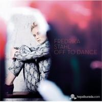 Fredrika Stahl - Off To Dance