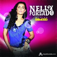 Nelly Furtado - Mi Plan Remixes