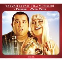 Eyvah Eyvah Film Müzikleri