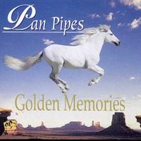 Pan Pipes - Golden Memories