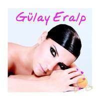 Gülay Eralp - Benim Sevdam