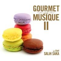 Salih Saka - Gourmet De La Musique 2