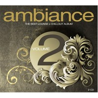 The Ambiance Vol. 2- The Best Lounge & Chillout Albüm (2 CD)