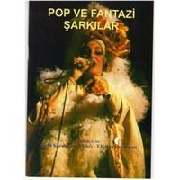 Yanlış giriş Pop Ve Fantazi Şarkılar Kmpfs