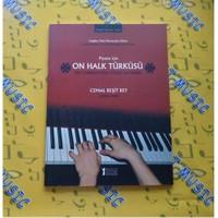 Piyano İçin 10 Halk Türküsü - C.Reşit Rey
