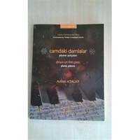 Camdaki Damlalar-Piyano Parçaları Adnan Atalay