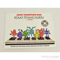 John Thompson Kolay Piyano Kursu 1 Kitap