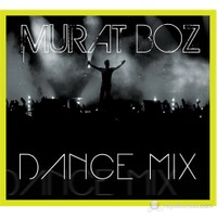 Murat Boz - Dance Remix