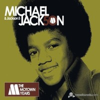 Michael Jackson And Jacksons Five - The Motown Years 50 Best Songs