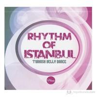 Rhythm Of Istanbul - Turkısh Belly Dance