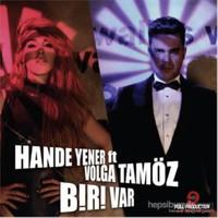 Hande Yener ft Volga Tamöz - Biri Var