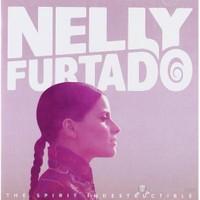 Nelly Furtado - The Spirit Indestructible