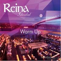 Reina İstanbul - Warm Up
