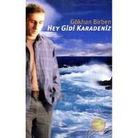 Hey Gidi Karadeniz (gökhan Birben) (cd)