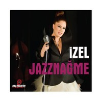 İzel - Jazznağme