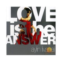 Aylin Livaneli - Love Is The Answer