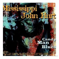 Mississippi John Hurt - Candy Man Blues