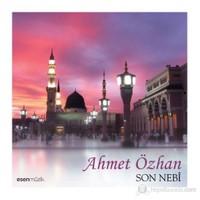 Ahmet Özhan - Son Nebi