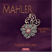 Gustav Mahler - Senfoni No.1, Titan