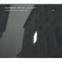 Paul Motian - Bill Frisell - Joe Lovano Cd
