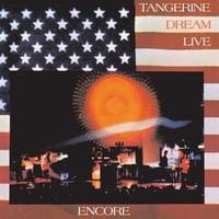 Tangerıne Dream - Encore (Live)