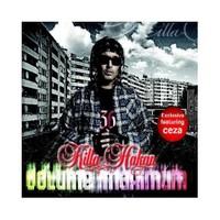 Killa Hakan - Volume Maximum