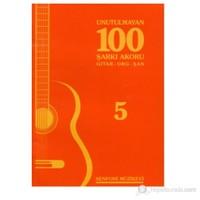 Unutulmayan 100 Şarkı 5