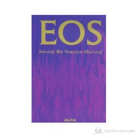 Eos Sıradışı Bir Varlığın Hikayesi(Ciltli)-Debra Wylde