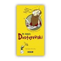 Ne Demiş Dostoyevski